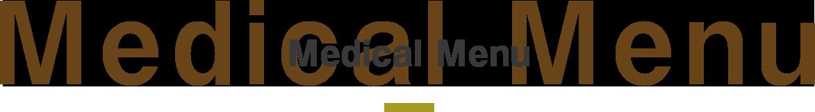 Medical Menu